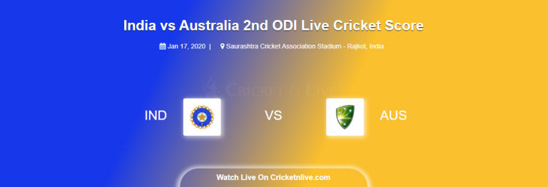 India vs Australia 2nd ODI Live Cricket Score | IND vs AUS Live Streaming