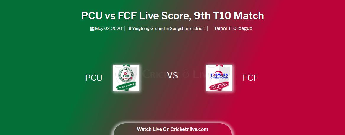 Pcu Vs Fcf Live Score 9th T10 Match Pcu Vs Fcf Live Cricket Score Taipei T10 League Cricketnlive